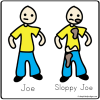 Joe and Sloppy Joe